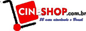 Cineshop.com.br - A Melhor Loja do Brasil